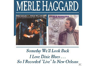 Merle Haggard - Someday We'll Look Back/I Love Dixie Blues?? - (CD)