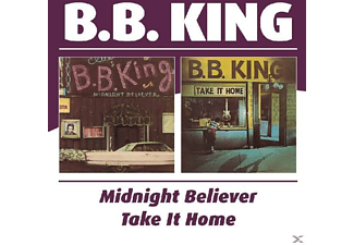 B.B. King - Midnight Believer/Take It Home [CD]