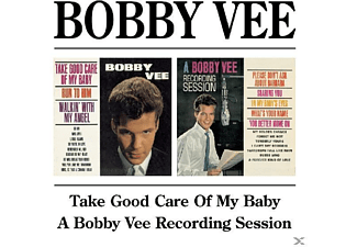 Bobby Vee - Take Good Care Of My Baby/A Bobby Vee Rec.Session - (CD)
