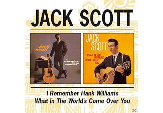 Jack Scott - I Remember Hank Williams/What In The World's Come - (CD)