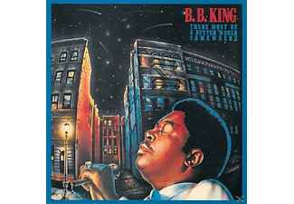 B.B. King - There Must Be A Better World Somewhere [CD]
