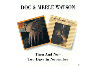Watson, Doc / Watson, Merle - Then And Now/Two Days In Novermber [CD]