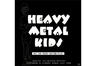 Heavy Metal Kids - Hit The Right Button Plus - (CD)