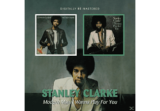 Stanley Clark - Modern Man / I Wanna Play For You - (CD)