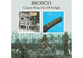 Bronco - Country Home/Ace Of Sunlight - (CD)