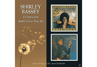 Shirley Bassey - I Capricorn / And I Love You So - (CD)