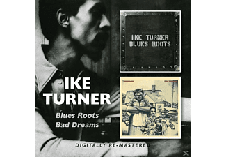Ike Turner - Blues Roots/Bad Dreams - (CD)