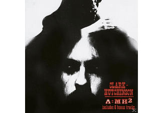 Clark Hutchinson - A=MH2+Bonus Tracks - (CD)