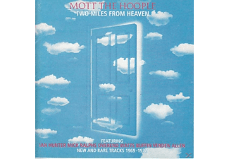 Mott the Hoople - Two Miles From Heaven - (CD)