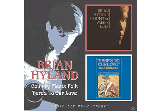 Brian Hyl - Country Meets Folk / Heres To Our Love - (CD)
