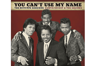 Curtis Knight & The Squires, Jimi Hendrix - You Can't Use My Name - The RSVP/PPX Sessions (CD)