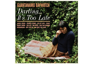 Guantanamo Baywatch - Darling...It's Too Late - (CD)