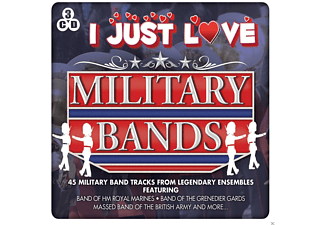 VARIOUS - I Just Love Military Bands [CD]