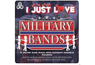 VARIOUS - I Just Love Military Bands - (CD)