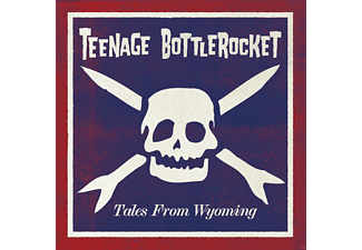 Teenage Bottlerocket - Tales From Wyoming [CD]