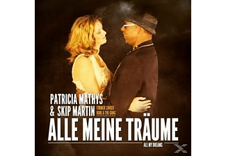 Mathys Patricia & Martin Skip - Alle Meine Träume (All My Dreams) [Maxi Single CD]
