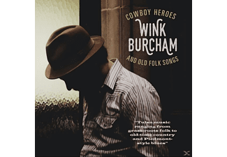 Wink Burcham - Cowboy Heroes And Old Folk Songs [CD]