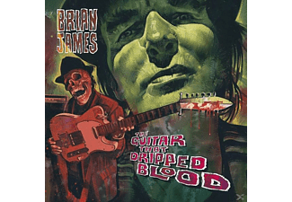 Brian James - The Guitar That Dripped Blood - (CD)