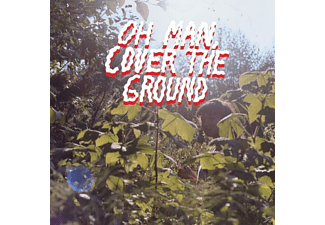 Shana Cleveland - Oh Man,Cover The Ground - (LP + Download)
