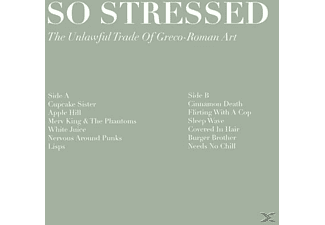 So Stressed - The Unlawful Trade Of Greco-Roman A - (LP + Download)