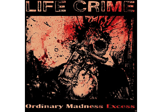 Life Crime - Ordinary Madness Excess - (CD)