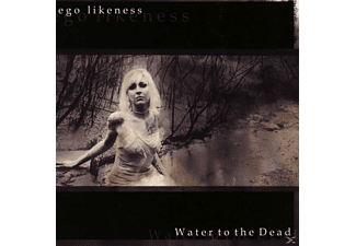 Ego Likeness - Water To The Dead [CD]