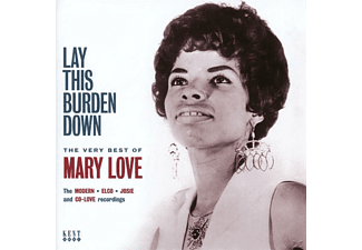 Mary Love - Lay This Burdon Down-The Very Best Of Mary Love - (CD)