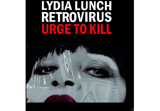 Lydia Lunch, Retrovirus, VARIOUS - Urge To Kill - (CD)