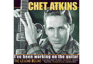 Chet Atkins - I've Been Working on the Guitar - The Legend Begins (CD)