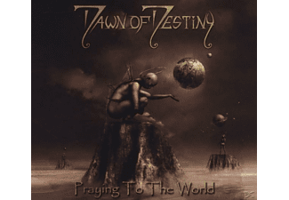 Dawn Of Destiny - Praying To The World - (CD)
