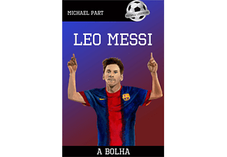 Michael Part - Leo Messi - A bolha