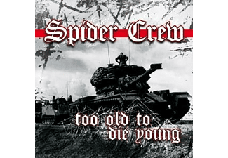 Spider Crew - Too Old To Die Young [CD]
