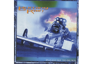 The Burning Rain - Pleasure To Burn (Re-Release+Bonus) - (CD)