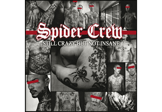 Spider Crew - Still Crazy But Not Insane - (CD)