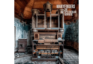 Manyfingers - The Spectacular Nowhere - (CD)