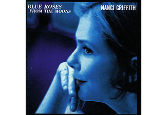 Nanci Griffith - Blue Roses from the Moons (CD)