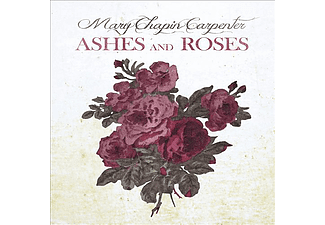 Mary Chapin Carpenter - Ashes And Roses (CD)