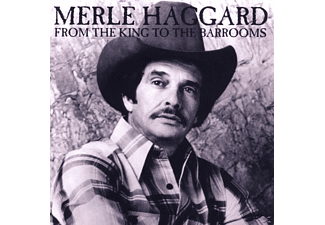 Merle Haggard - From The King To The Barrooms - (CD)