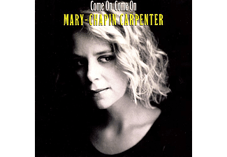 Mary Chapin Carpenter - Come On Come On (CD)