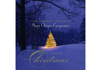 Mary Chapin Carpenter - Come Darkness, Come Light - Twelve Songs of Christmas (CD)