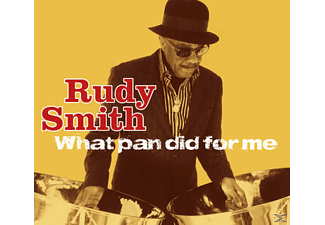 Rudy Smith - What Pan Did For Me - (CD)