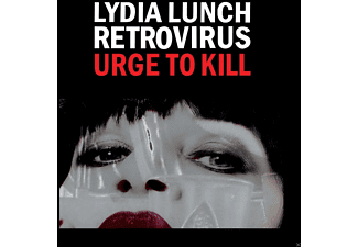 Lydia Lunch, Retrovirus - Urge To Kill (White Vinyl) - (Vinyl)