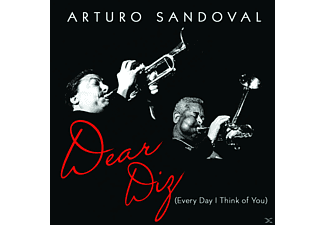 Arturo Sandoval - Dear Diz (Every Day I Think Of You) - (CD)