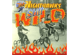 Nighthawks - Still Wild - (CD)