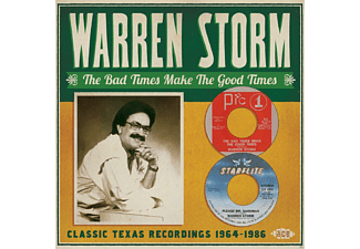 Warren Storm - Bad Times Make The Good Times-Classic Texas Record [CD]