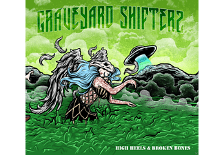 Graveyard Shifters - High Heels & Broken Bones [CD]