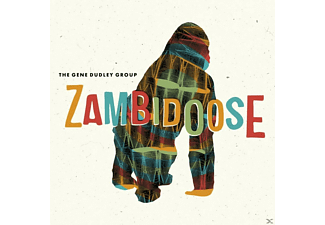 The Gene Dudley Group - Zambidoose - (CD)