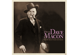 Uncle Dave Macon - Keep My Skillet Good And Greasy - (CD)