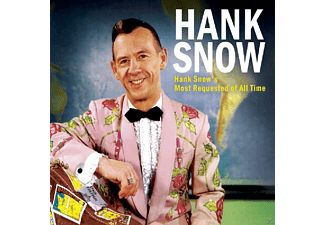 Hank Snow - Hank Snow's Most Requested Of All Time - (CD)