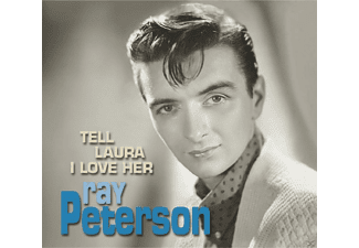 Ray Peterson - Tell Laura I Love Her - (CD)
